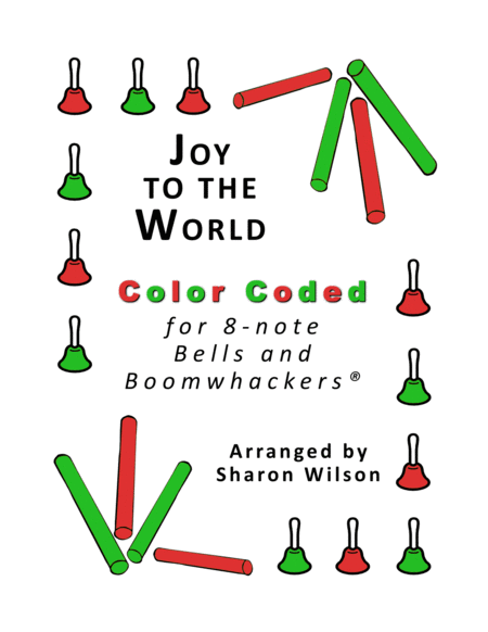 Joy To The World For 8 Note Bells And Boomwhackers With Color Coded Notes