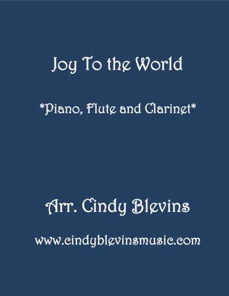 Joy To The World For Piano Flute And Clarinet
