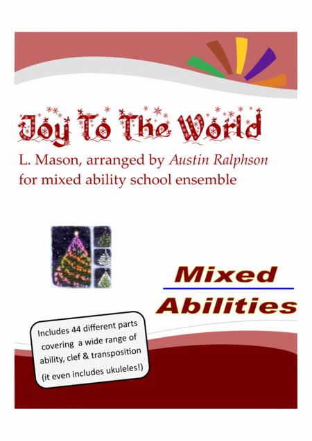 Joy To The World For School Ensembles Mixed Abilities Classroom Ensemble Piece