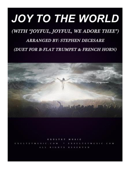 Joy To The World With Joyful Joyful We Adore Thee Duet For Bb Trumpet And French Horn
