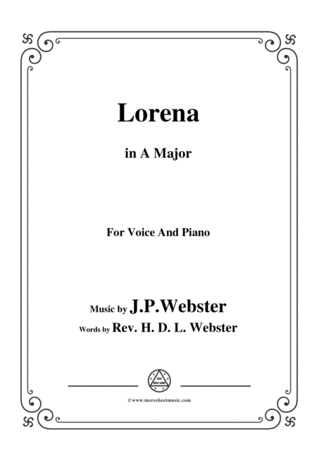 J P Webster Lorena In A Major For Voice And Piano
