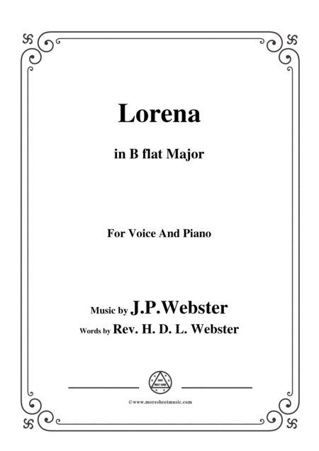 J P Webster Lorena In B Flat Major For Voice And Piano