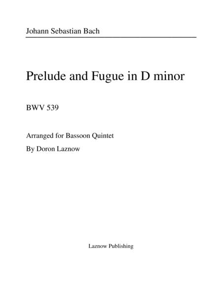 Js Bach Prelude And Fugue In D Minor For Bassoon Quintet