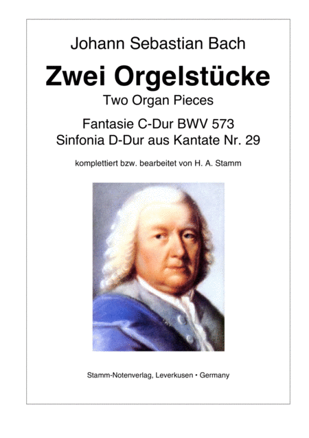 Js Bach Two Pieces For Organ Fantasia C Major Bwv 573 And Sinfonia D Major From Cantata No 29