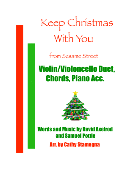 Keep Christmas With You All Through The Year From Sesame Street Violin Violoncello Duet Chords Piano Acc