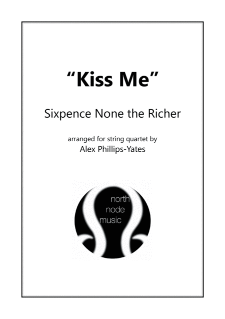 Kiss Me By Sixpence None The Richer String Quartet