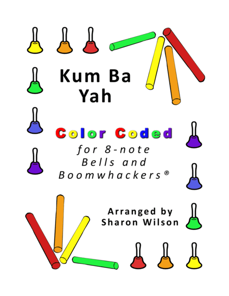 Kum Ba Yah For 8 Note Bells And Boomwhackers With Color Coded Notes