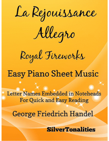 La Rejouissance Allegro Royal Fireworks Easy Piano Sheet Music