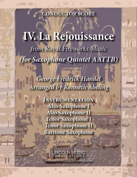 La Rejouissance From Royal Fireworks Music For Saxophone Quintet Aattb