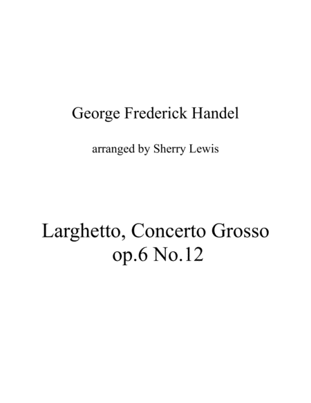 Larghetto Aria Concerto Grosso Op 6 No 12 String Trio For String Trio