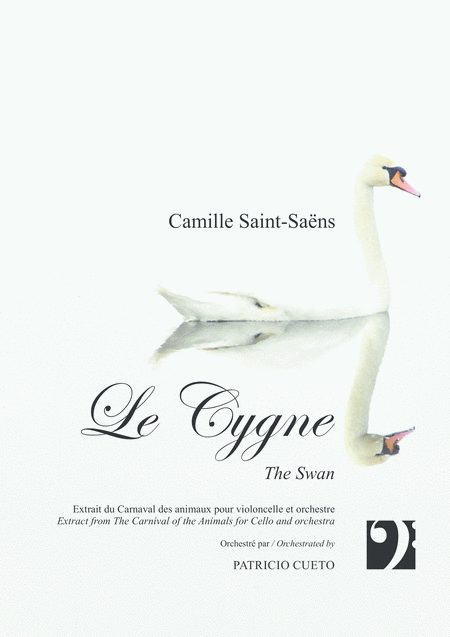 Le Cygne The Swan For Violoncello Solo And Orchestra