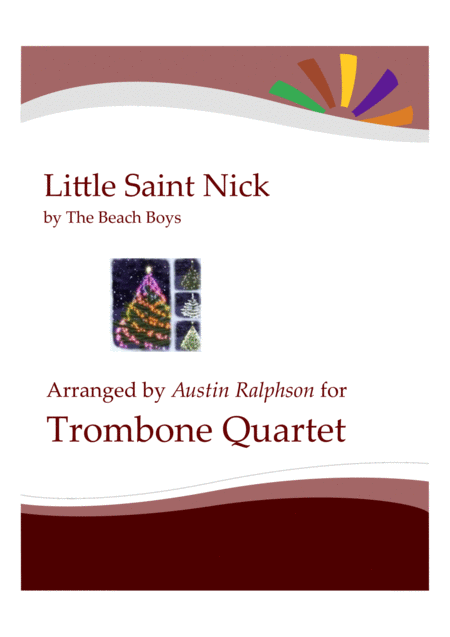 Little Saint Nick Trombone Quartet
