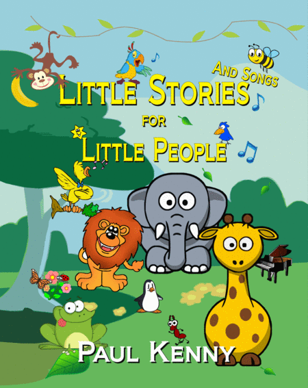 Little Stories And Songs For Little People