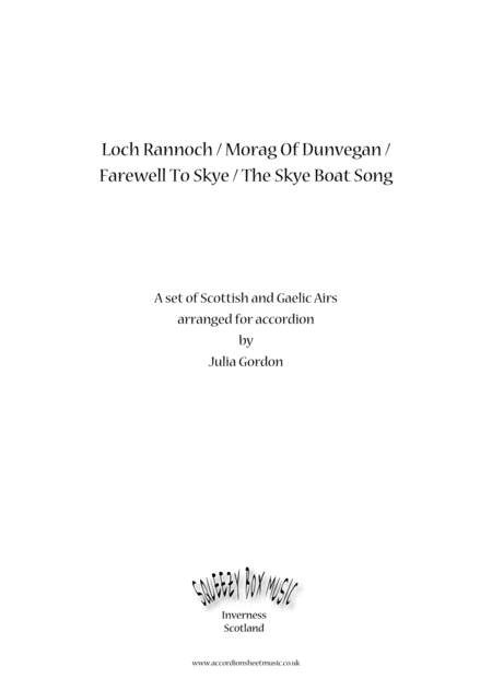 Loch Rannoch Morag Of Dunvegan Farewell To Skye The Skye Boat Song