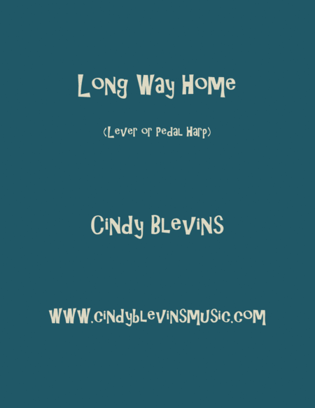 Long Way Home An Original Harp Solo From My Harp Book Waltz In The Wood Lever Or Pedal Harp