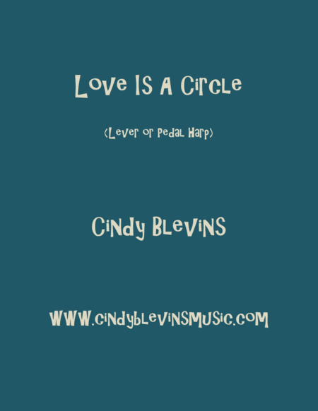 Love Is A Circle An Original Harp Solo From My Harp Book Waltz In The Wood Lever Or Pedal Harp