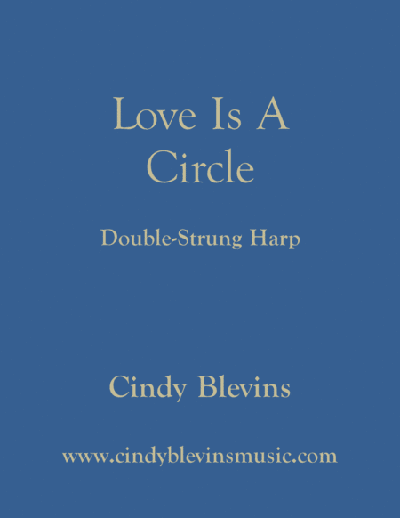 Love Is A Circle An Original Solo For Double Strung Harp