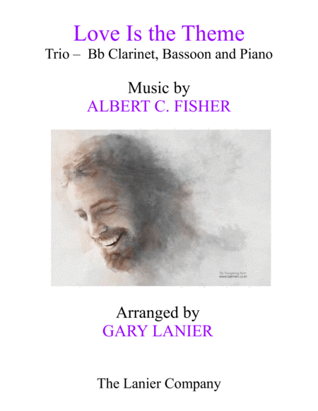Love Is The Theme Trio Bb Clarinet Bassoon Piano With Score Part