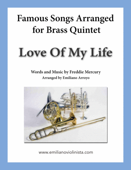 Love Of My Life By Queen For Brass Quintet