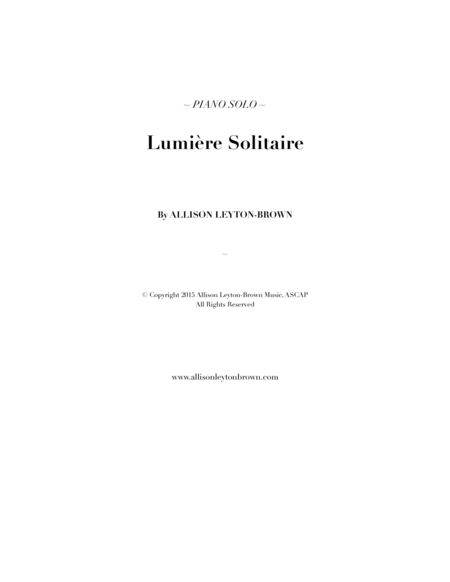 Lumiere Solitaire Romantic Piano Solo By Allison Leyton Brown