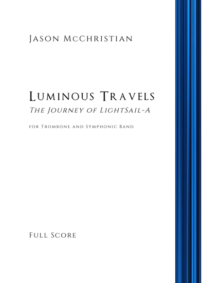 Luminous Travels The Journey Of Lightsail A For Trombone And Symphonic Band