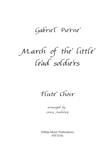 March Of The Little Lead Soldiers Arr Flute Choir