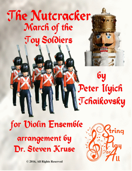 March Of The Toy Soldiers From The Nutcracker For Mixed Level Violin Ensemble