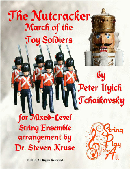 March Of The Toy Soldiers From The Nutcracker For Multi Level String Orchestra
