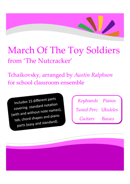 March Of The Toy Soldiers From The Nutcracker With Backing Track Western Classical Music Classroom Ensemble Keyboards Ukuleles Guitars Basses Tuned Pe