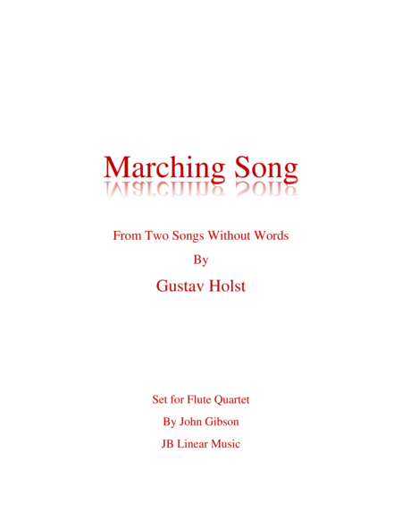 Marching Song By Gustav Holst For Flute Quartet