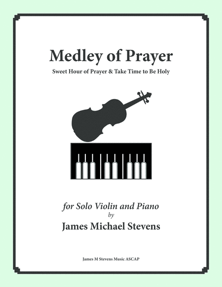Medley Of Prayer Sweet Hour Of Prayer Take Time To Be Holy Violin
