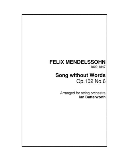 Mendelssohn Song Without Words Op 102 No 6 For String Orchestra