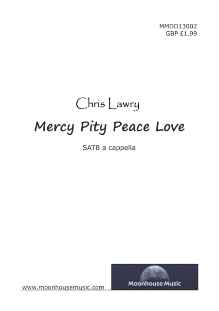 Mercy Pity Peace Love Satb Choir