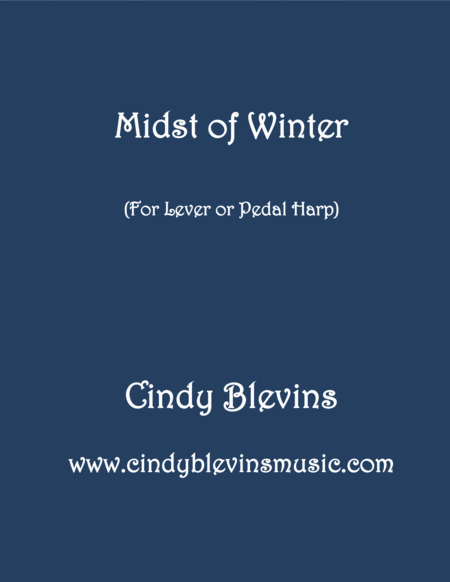 Midst Of Winter An Original Piece For Lever Or Pedal Harp From My Book Winter Wonders
