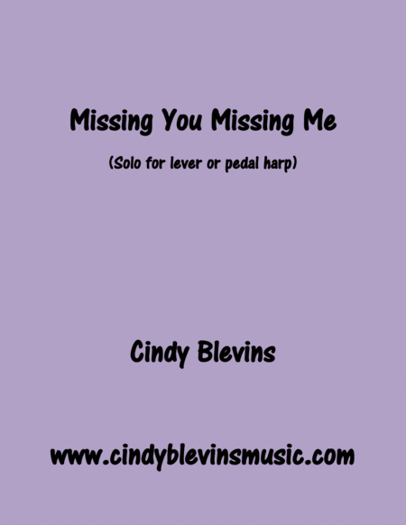 Missing You Missing Me Original Solo For Lever Or Pedal Harp From My Book Melodic Meditations Ii