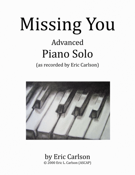 Missing You Piano Solo By Eric Carlson