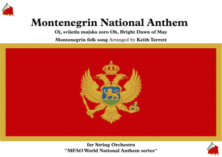 Montenegrin National Anthem For String Orchestra Mfao World National Anthem Series