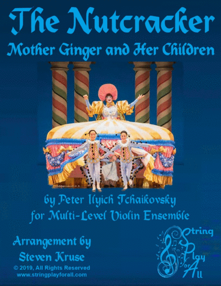 Mother Ginger And Her Children For Multi Level Violin Ensemble