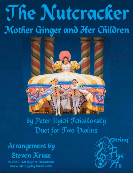 Mother Ginger And Her Children From The Nutcracker For Violin Duet