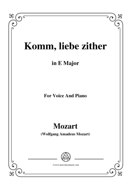 Mozart Komm Liebe Zither In E Major For Voice And Piano