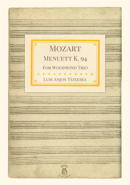 Mozart Minuet K 94 For Woodwind Trio