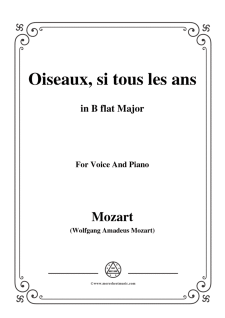 Mozart Oiseaux Si Tous Les Ans In B Flat Major For Voice And Piano