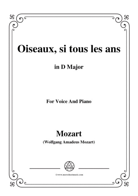 Mozart Oiseaux Si Tous Les Ans In D Major For Voice And Piano