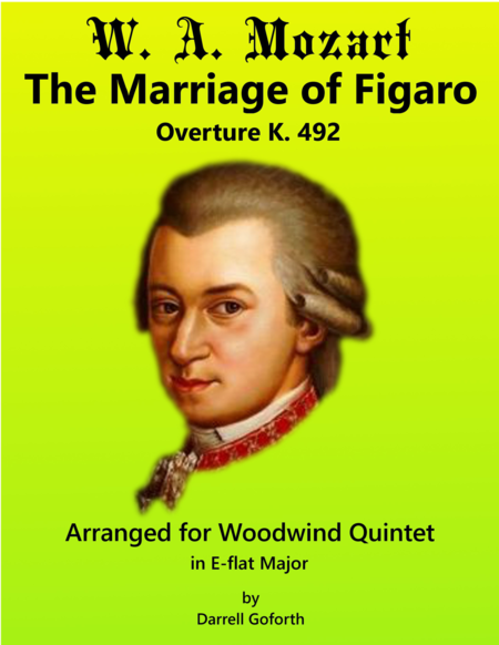 Mozart Overture To The Marriage Of Figaro For Wind Quintet In E Flat Major