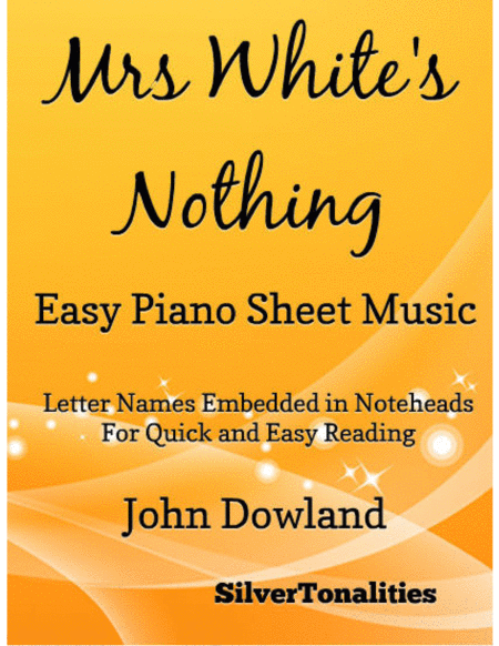 Mrs Whites Nothing Easy Piano Sheet Music