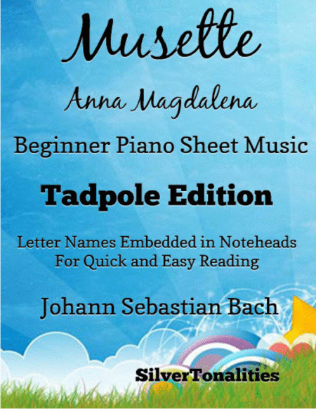 Musette Anna Magdalena Notebook Beginner Piano Sheet Music Tadpole Edition