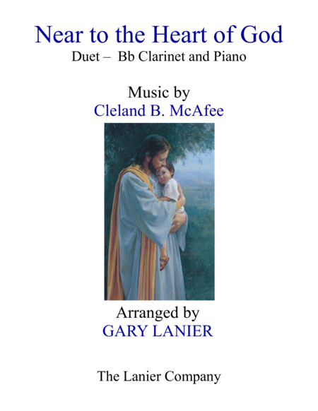 Near To The Heart Of God Duet Bb Clarinet Piano With Score Part