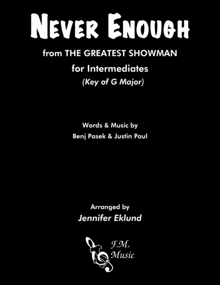 Never Enough From The Greatest Showman Intermediate Piano