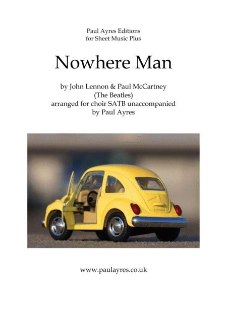 Nowhere Man Arranged For Choir Satb Unaccompanied