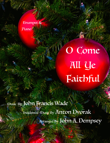 O Come All Ye Faithful Trumpet And Piano Duet